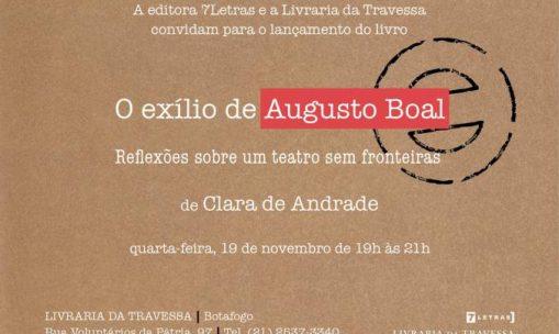 Lançamento do livro O exílio de Augusto Boal, de Clara de Andrade
