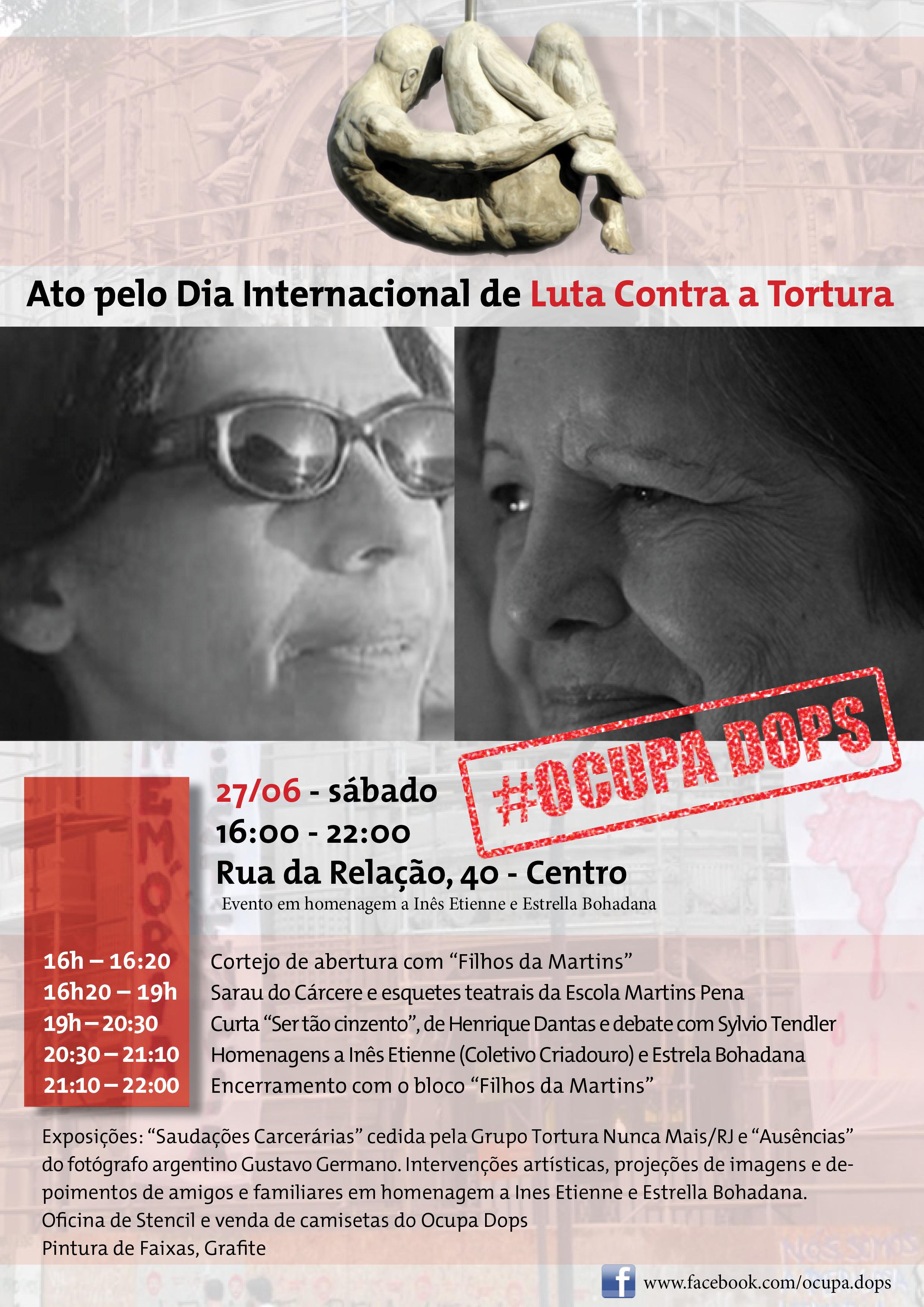Homenagem a Inês Etienne, Estrella Bohadana e a todas as vítimas de tortura do Estado