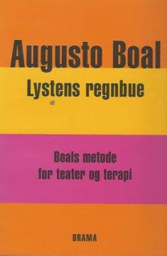 Lystens regnbue – Boals metode for teater og terapia