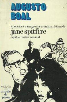 A deliciosa e sangrenta aventura latina de Jane Spitfire, espiã e mulher sensual