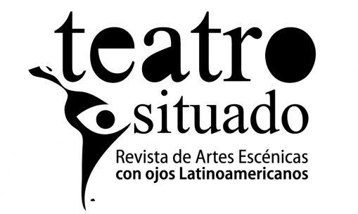 Teatro situado: revista de artes cênicas com olhos latino-americanos